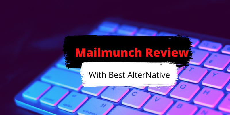 Mailmunch Review with alternative